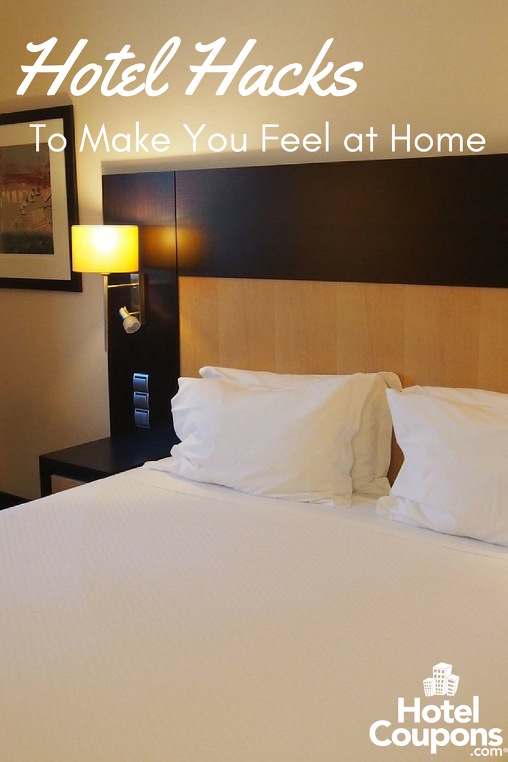 Hotel Hacks to Make You Feel at Home