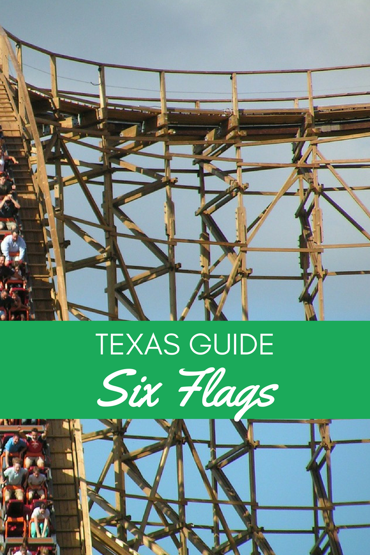 Guide to Six Flags Texas