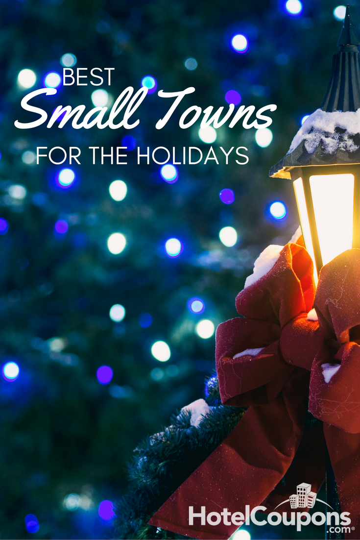 With an escape from the big cities, colder weather, and rustic and charming atmospheres, big holiday celebrations come in these small towns.