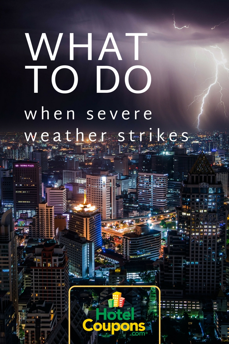 What to do when severe weather strikes: Travel tips