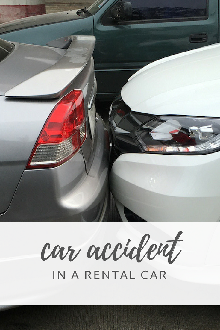 what to do if you get in a car accident in a rental car