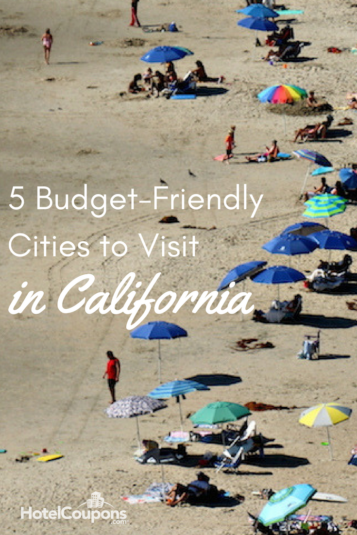 5 budget-friendly cities to visit in california - hotelcoupons